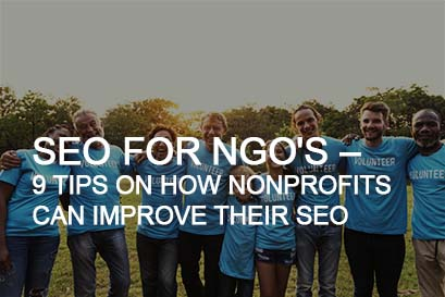 SEO For NGO's – 9 Tips on How Nonprofits Can Improve Their SEO